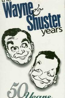 The Wayne and Shuster Years