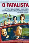 Fatalista, O (2005)