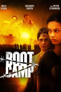 Výchovný tábor  - Boot Camp