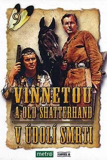 Vinnetou a Old Shatterhand v údolí smrti