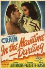 In the Meantime, Darling (1944)