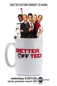Ted a spol.  - Better Off Ted