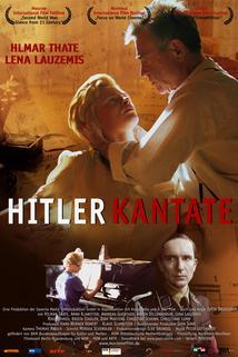 Hitlerkantate, Die