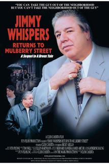 Jimmy Whispers Returns to Mulberry Street  - Jimmy Whispers Returns to Mulberry Street