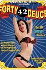 Forty Deuce (2005)