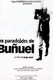 Paradoxes de Buñuel, Les