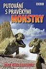 Putování s pravěkými monstry