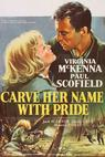 Carve Her Name with Pride (1958)