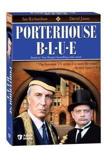 Porterhouse Blue  - Porterhouse Blue