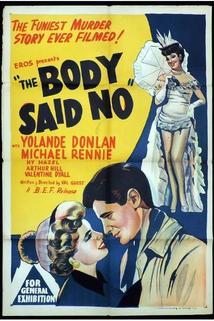 The Body Said No!