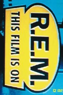 R.E.M.: This Film Is On  - R.E.M.: This Film Is On