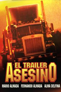 Trailer asesino, El