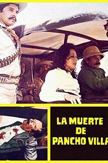 Muerte de Pancho Villa, La