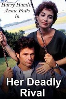 Tajemná žena  - Her Deadly Rival