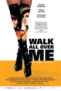 Walk All Over Me  - Walk All Over Me