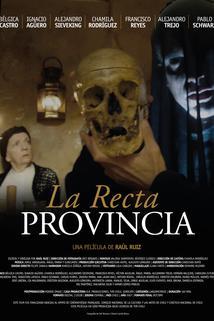 Recta provincia, La