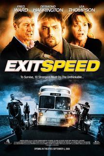 Nebezpečná rychlost  - Exit Speed