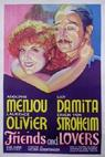 Friends and Lovers (1931)