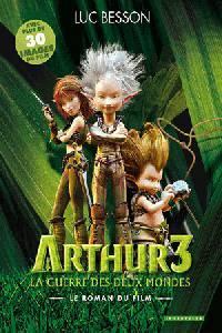 Arthur a souboj dvou světů  - Arthur et la guerre des deux mondes