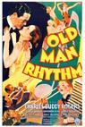 Old Man Rhythm