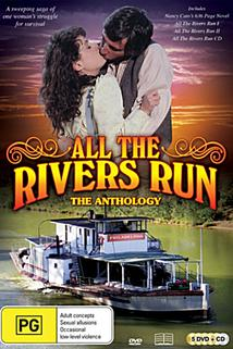 All the Rivers Run 2  - All the Rivers Run 2