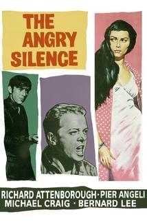 Hněvivé ticho  - Angry Silence, The