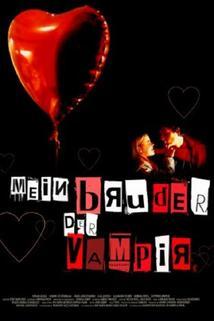 Mein Bruder, der Vampir