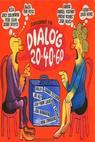 Dialóg 20-40-60