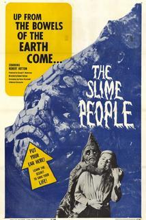 The Slime People  - The Slime People