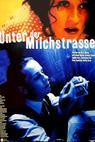 Unter der Milchstraße (1995)