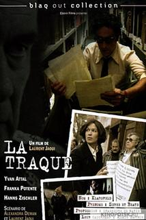 Hon na zločince  - Traque, La