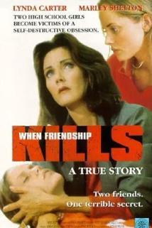 Když přátelství zabíjí