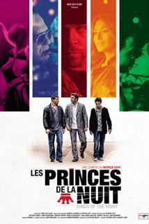 Princes de la nuit, Les