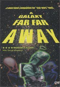 Galaxy Far, Far Away, A