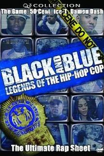 Black and Blue: Legends of the Hip-Hop Cop