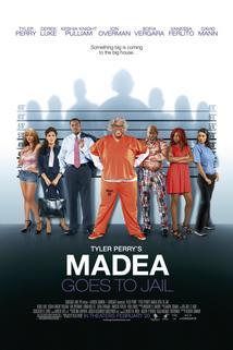 Madea Goes to Jail  - Madea Goes to Jail