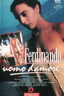 Ferdinando, uomo d'amore