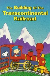The Building of the Transcontinental Railroad