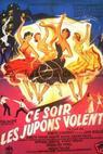 Ce soir les jupons volent (1956)