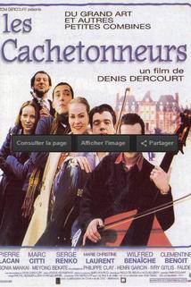 Cachetonneurs, Les