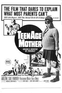 Teenage Mother  - Teenage Mother