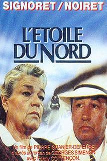 Hvězda severu  - Étoile du Nord, L'