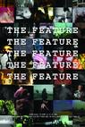 The Feature (2008)