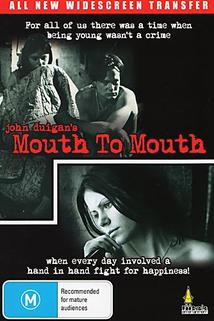 Mouth to Mouth  - Mouth to Mouth