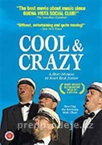 Cool and Crazy  - Heftig og begeistret