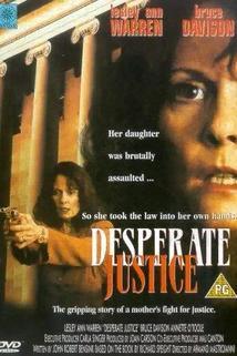 Zoufalá spravedlnost  - Mother's Revenge, A