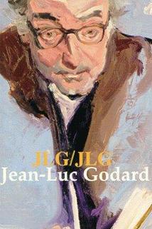JLG/JLG - autoportrait de décembre