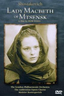 Lady Macbeth Mcenského újezdu  - Lady Macbeth von Mzensk