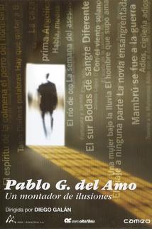 Pablo G. del Amo, un montador de ilusiones  - Pablo G. del Amo, un montador de ilusiones