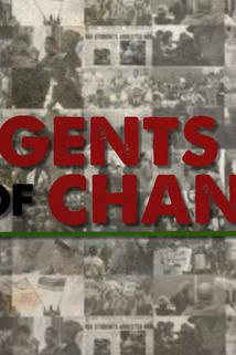 America Reframed - Agents of Change  - Agents of Change
